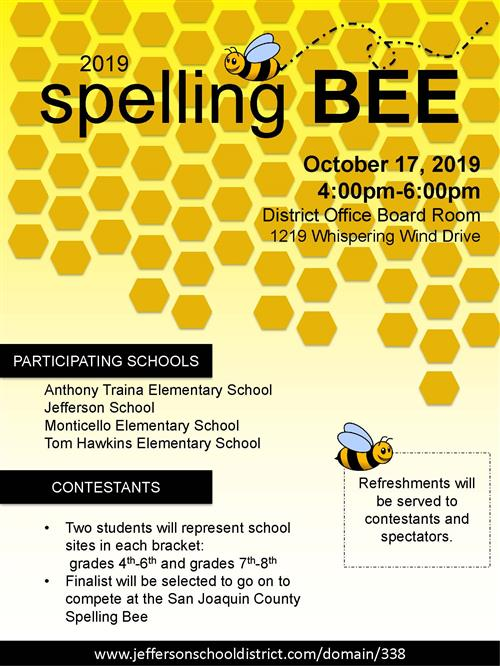 2019 Spelling Bee October 17, 2019 4 - 6 pm, in the District Office Board Room located at 1219 Whispering Wind Drive, Tracy